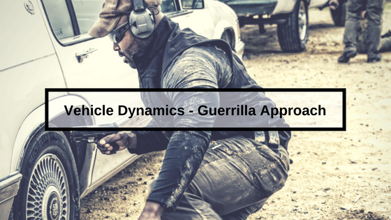 Vehicle Dynamics – Guerrilla Approach