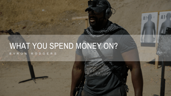 What you spend money on?