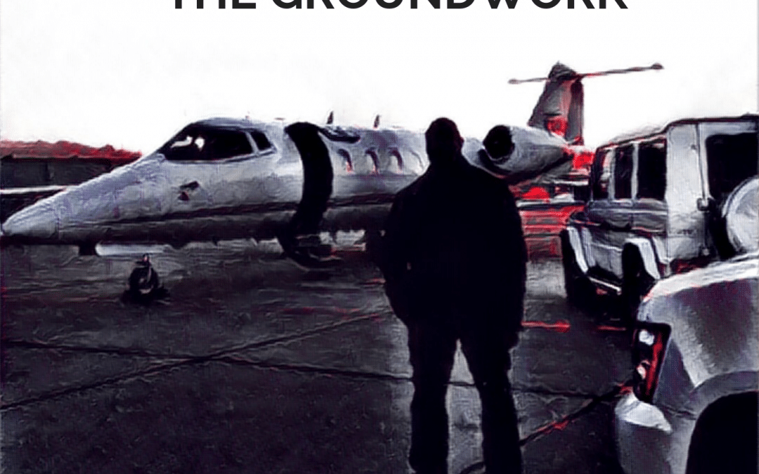EPISODE 1 : THE GROUNDWORK