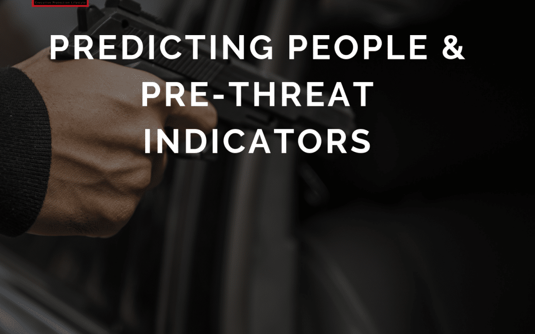 EPISODE 4: PREDICTING PEOPLE & PRE-THREAT INDICATORS