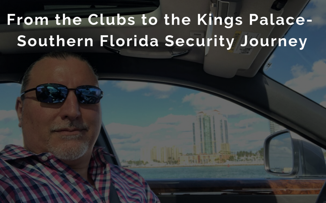 Episode 12 : MASSIVE – Southern Florida Security Journey
