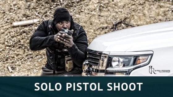 Solo Pistol Shoot