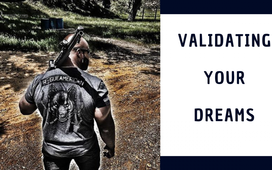 Validating Your Dreams