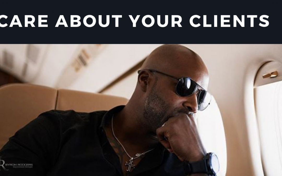 Care About Your Clients