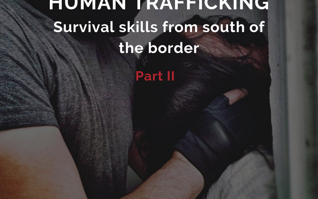 EPISODE 19 : Human Trafficking Part II