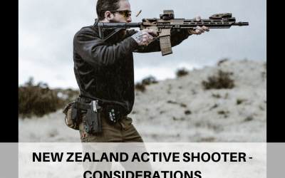 ⚫️New Zealand active shooter-Considerations