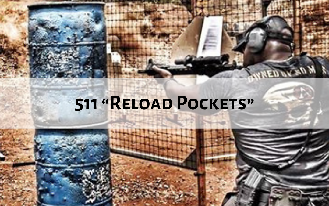 "511 ""Reload Pockets"""