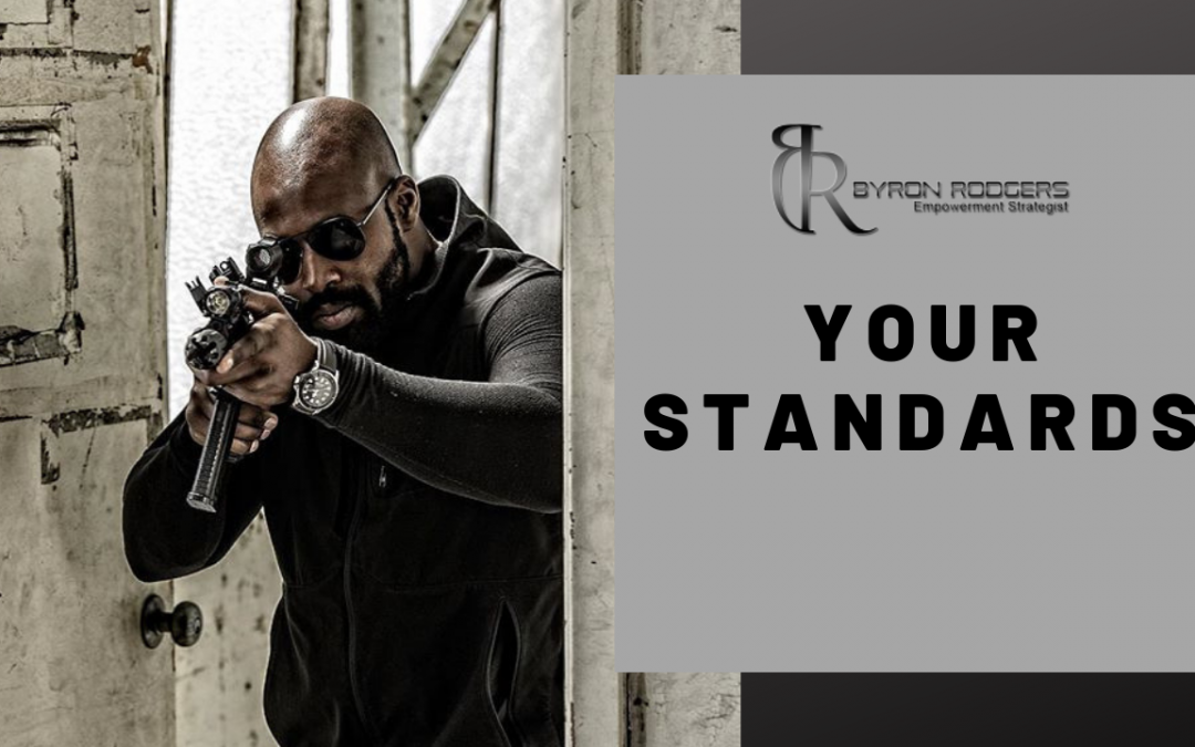 Your Standards!