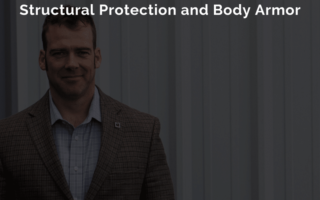 EPISODE 37: Armor – Structural Protection and Body Armor