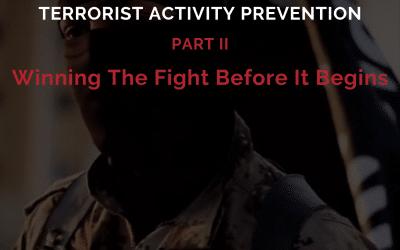 EPISODE 47: Terrorist Activity Prevention [Part 2]