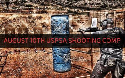 August 10TH USPSA Shooting COMP