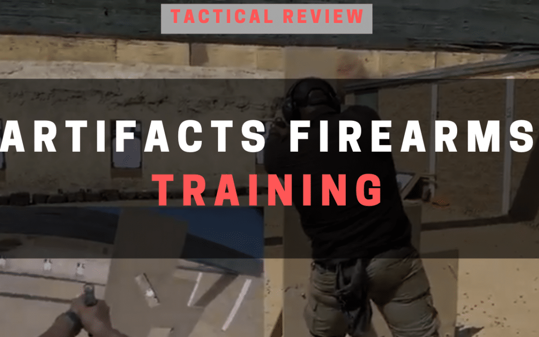 Artifacts Firearms Training