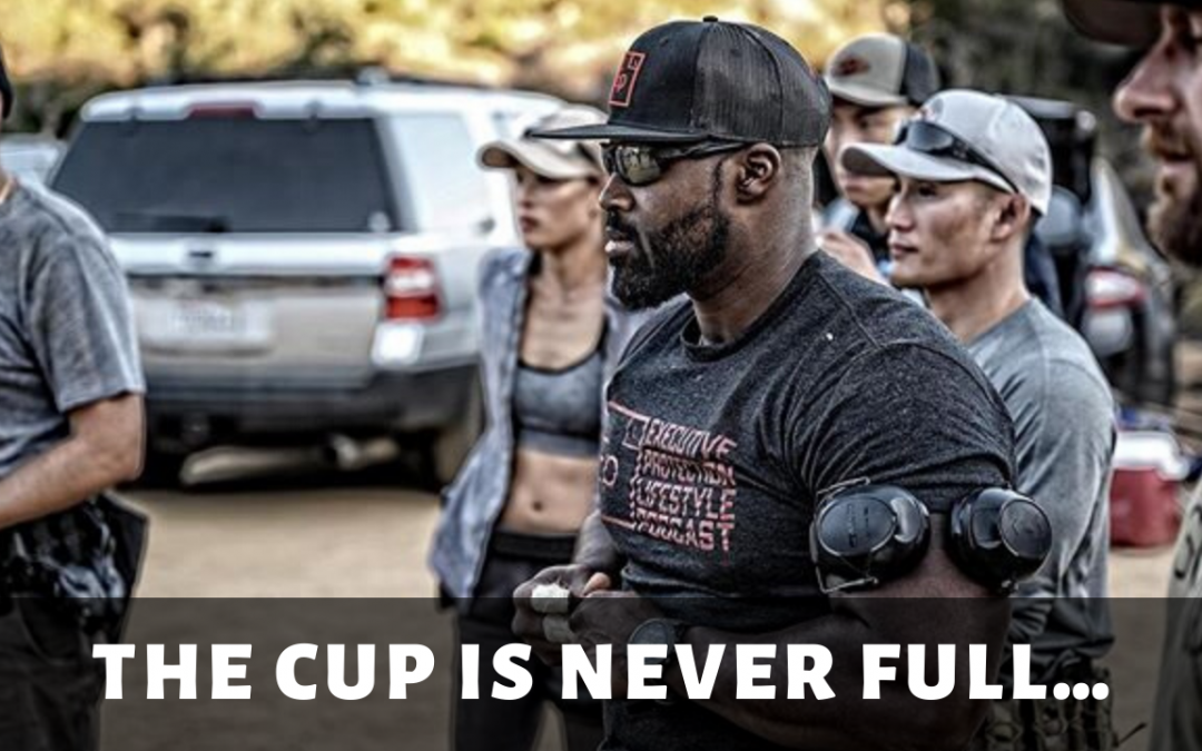 The cup is never full…