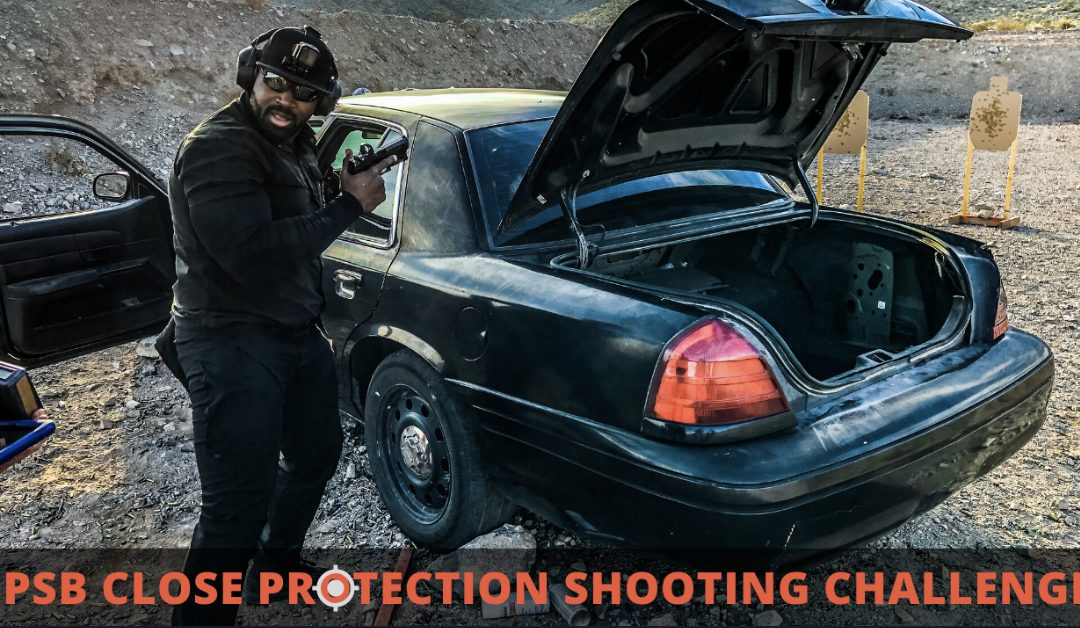 The Close Protection Shooting Challenge