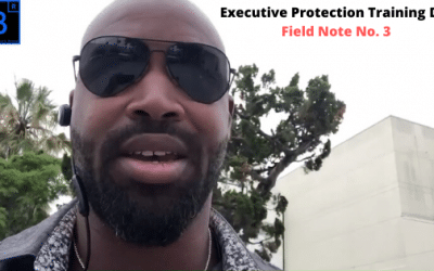 Executive Protection Training Day Field Note No. 3