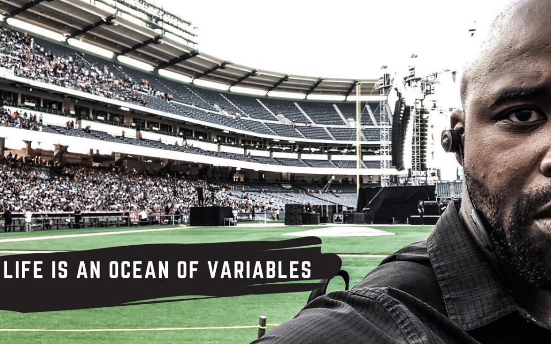 Life is an Ocean of Variables
