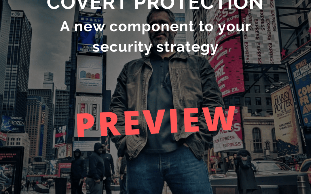 Executive Protection Lifestyle Podcast Preview #20: Covert Protection
