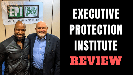 Executive Protection Institute Review