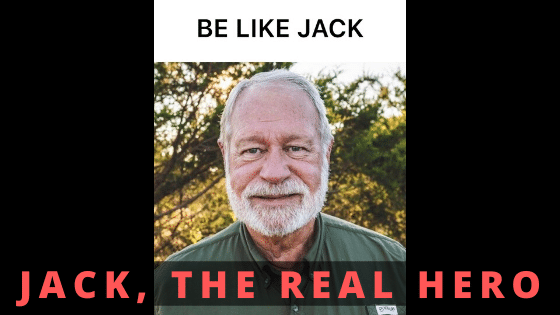 Jack, the real hero