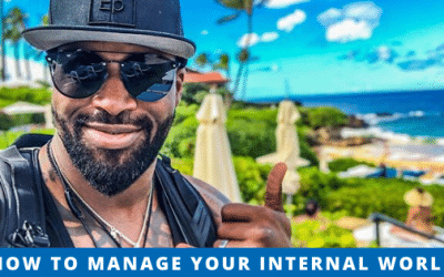 How to manage your internal world