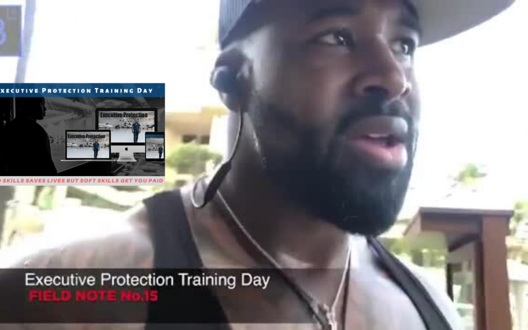 Executive Protection Training Day Field Note