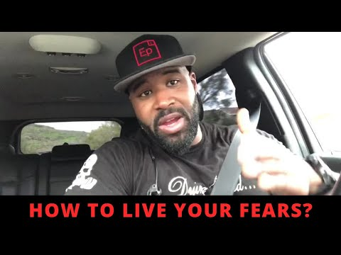 How to live your fears