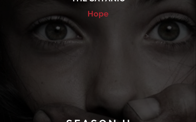 Season 2 Episode 6: Human Trafficking and the Satanic
