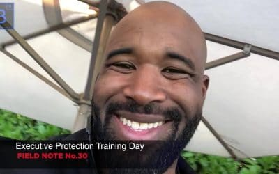 ⚜️Executive protection training day field note #30📝