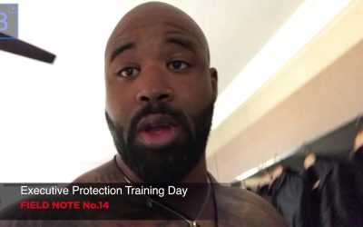 ⚜️Executive protection training day field note #14📝