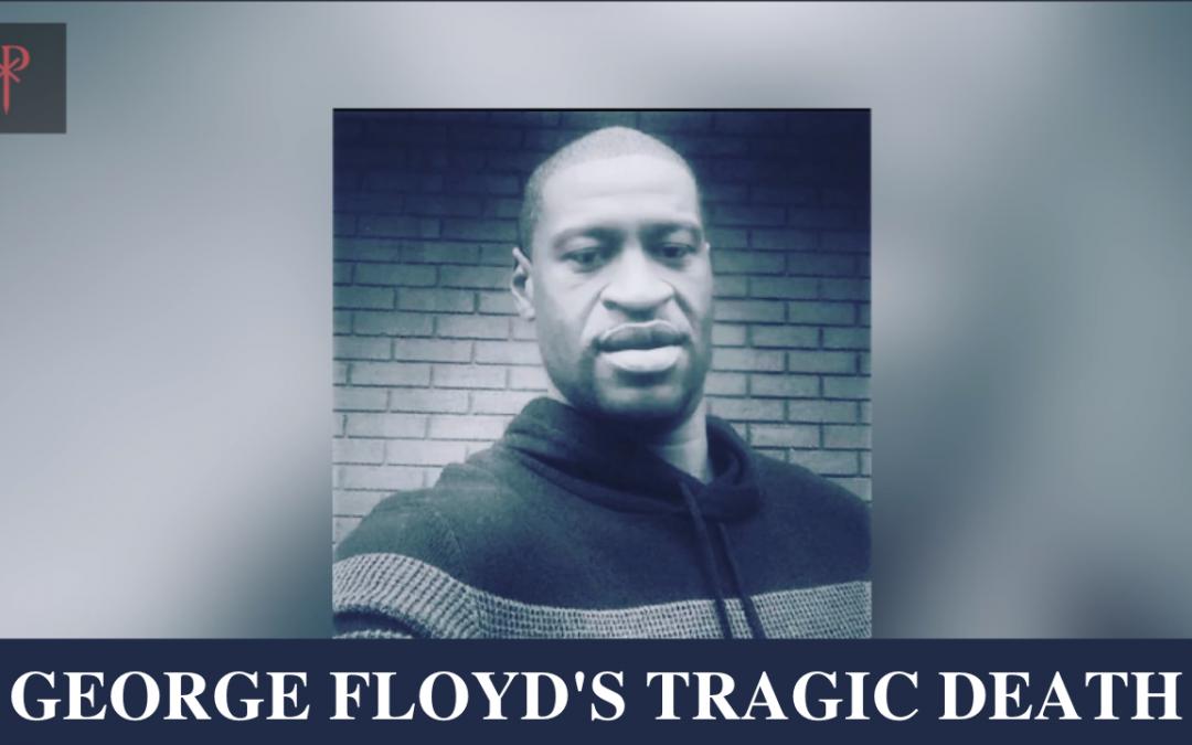 George Floyd's Tragic Death