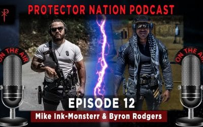 Protector Nation Podcast EP12: Politics or Police