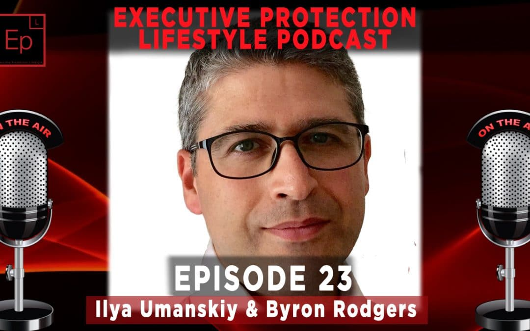 Executive Protection Lifestyle Podcast EP23: A More Complete Private Security Professional