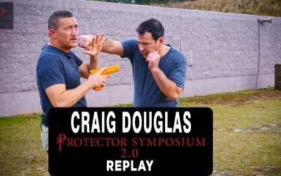 Craig Douglas – Entangled Handgun Skills [Protector Symposium 2.0]