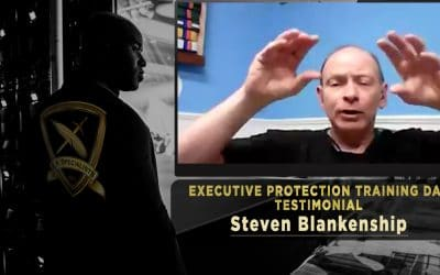 Steven Blankenship – Executive Protection Training Day Testimonial