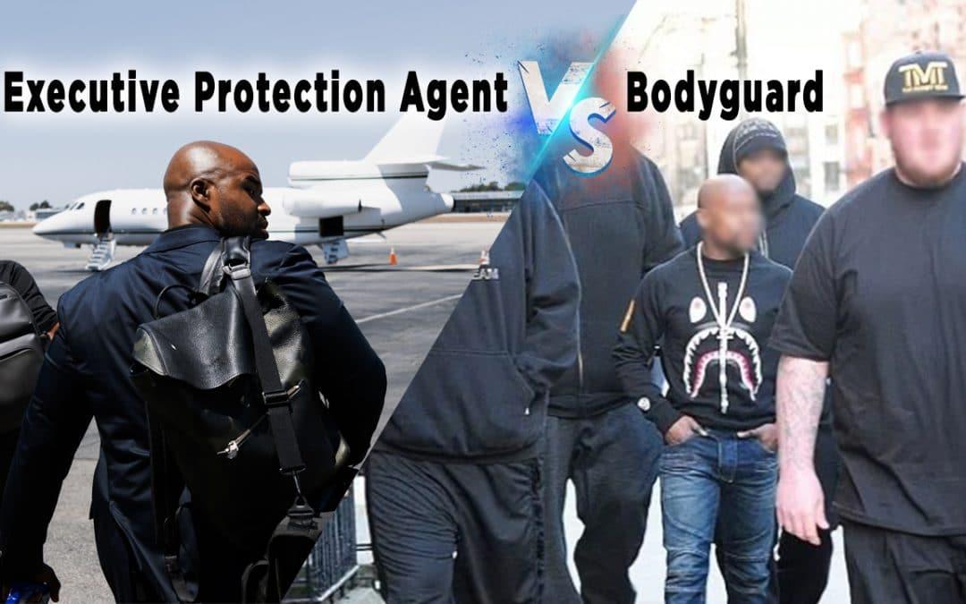 Bodyguard VS Executive Protection Agent