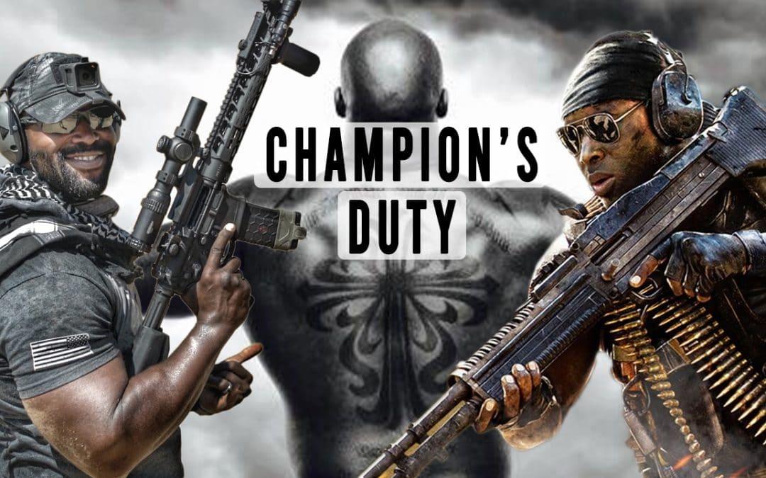 Champion's Duty