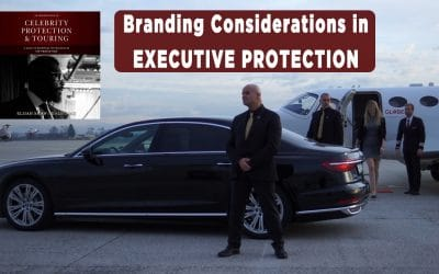 Branding Considerations in Executive Protection