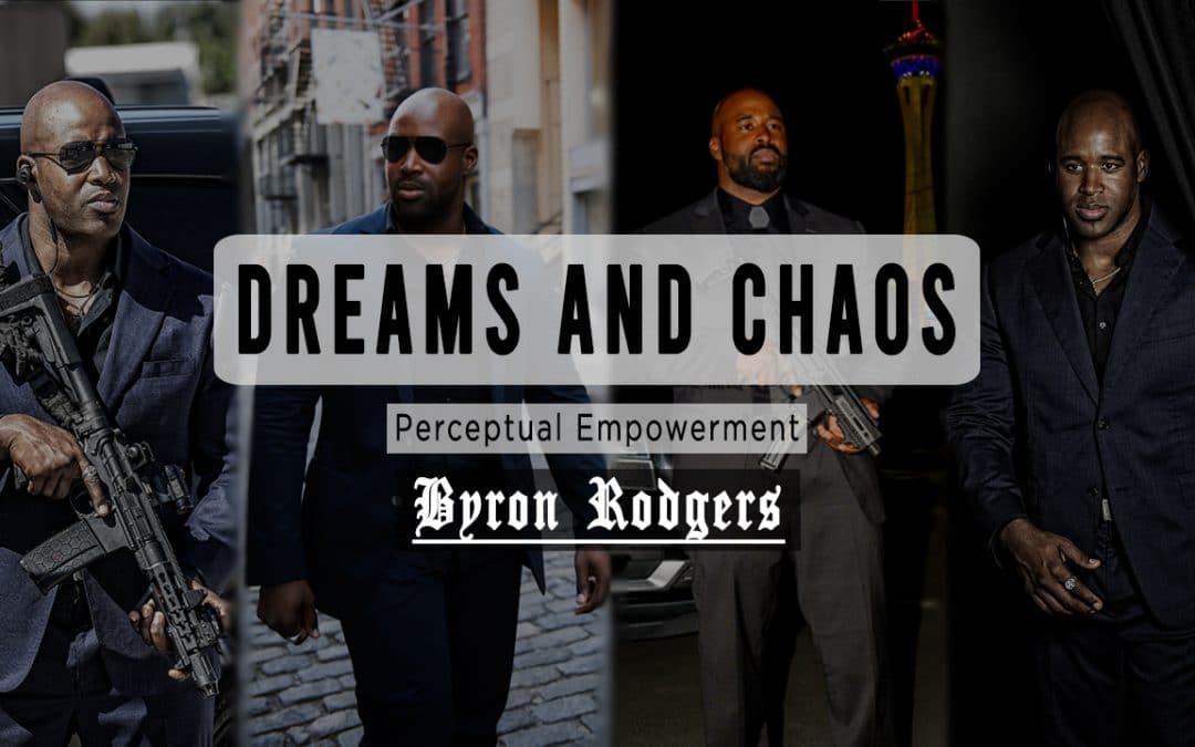 Dreams & Chaos
