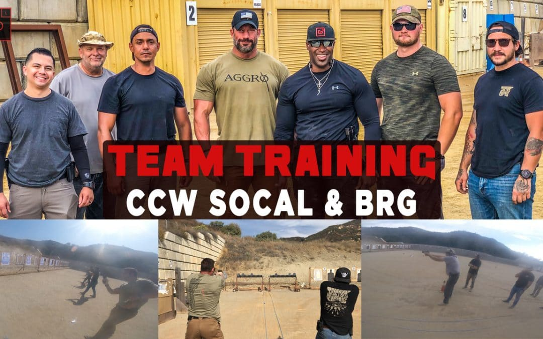 Team Training CCW Socal and BRG (Tactical Shooting)