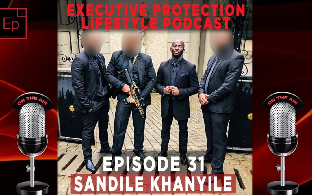 Executive Protection Lifestyle Podcast EP31: A Servant's Heart