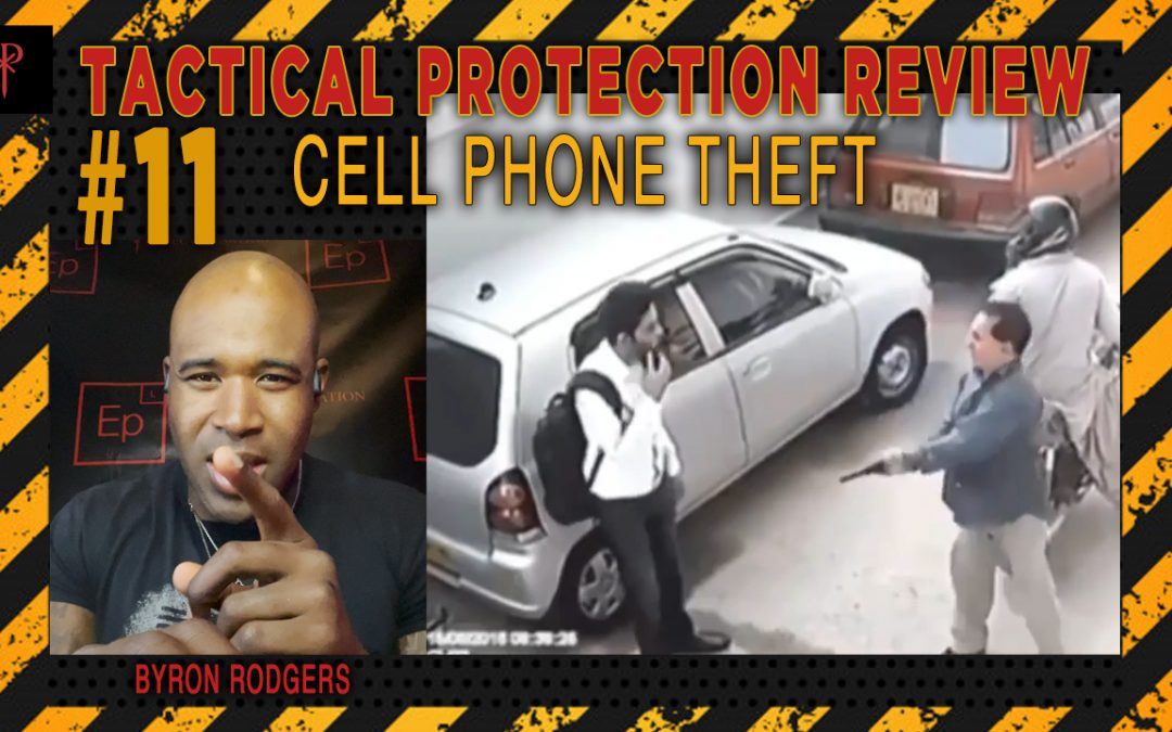 ⚜️Tactical Protection Review #12⚜️ [Cell Phone Theft]