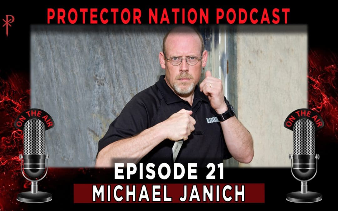 Protector Nation Podcast EP21: Self Defense Starts With Self