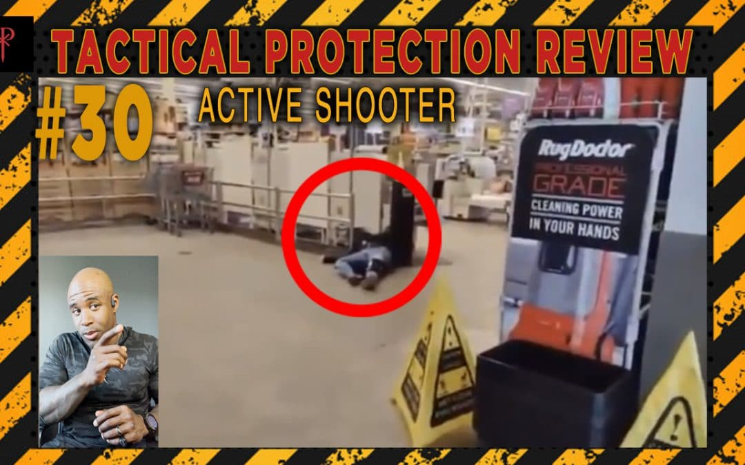 Active Shooter – Tactical Protection Review