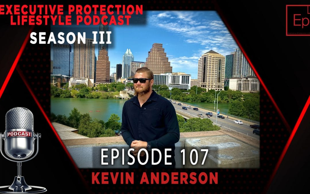 Executive Protection Lifestyle Podcast 107: Coming up in the game