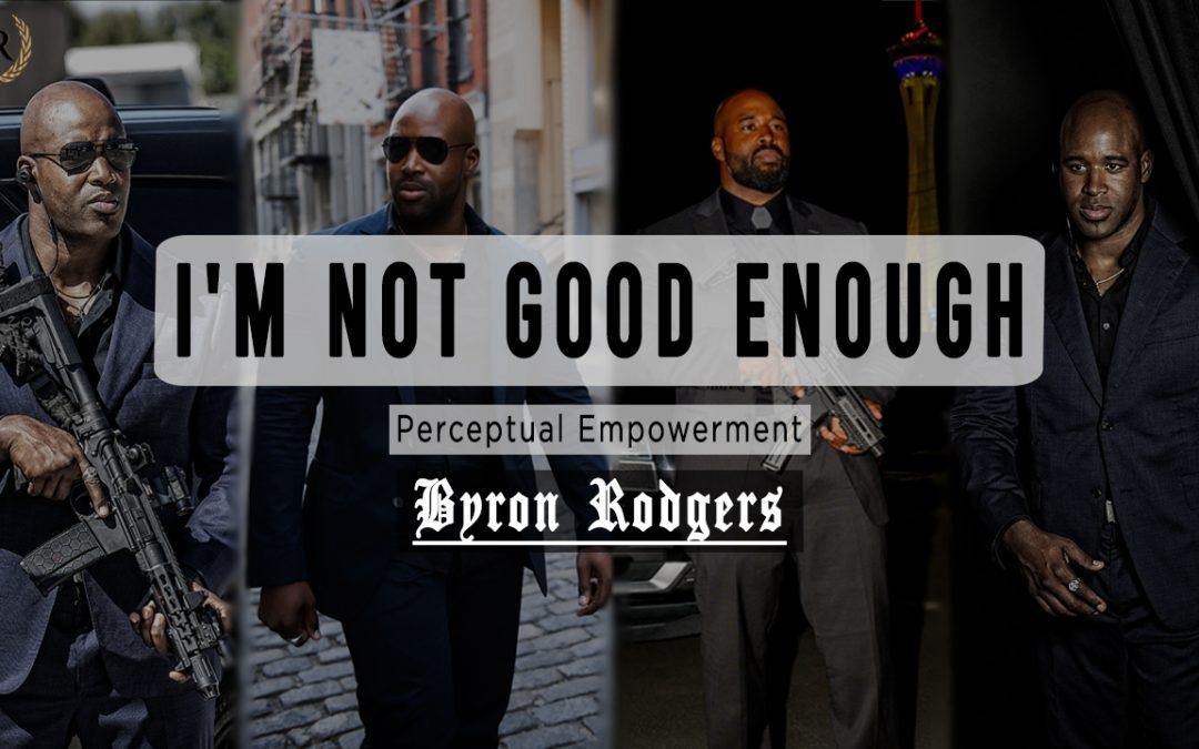 I'm not good enough
