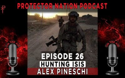 Protector Nation Podcast EP26: Hunting ISIS