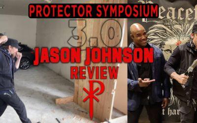 Jason Johnson – Protector Symposium 3.0 (Review)