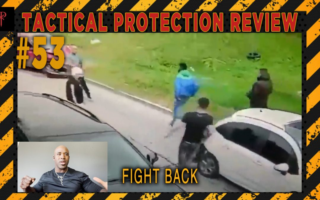 Fight Back – Tactical Protection Review