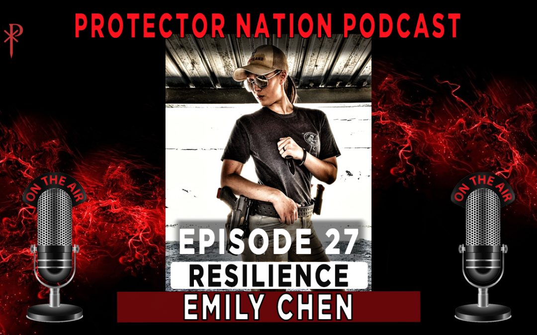 Protector Nation Podcast EP27: Resilience