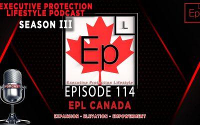 Season III EP 114: EPL Canada (Expansion, Elevation, Empowerment)